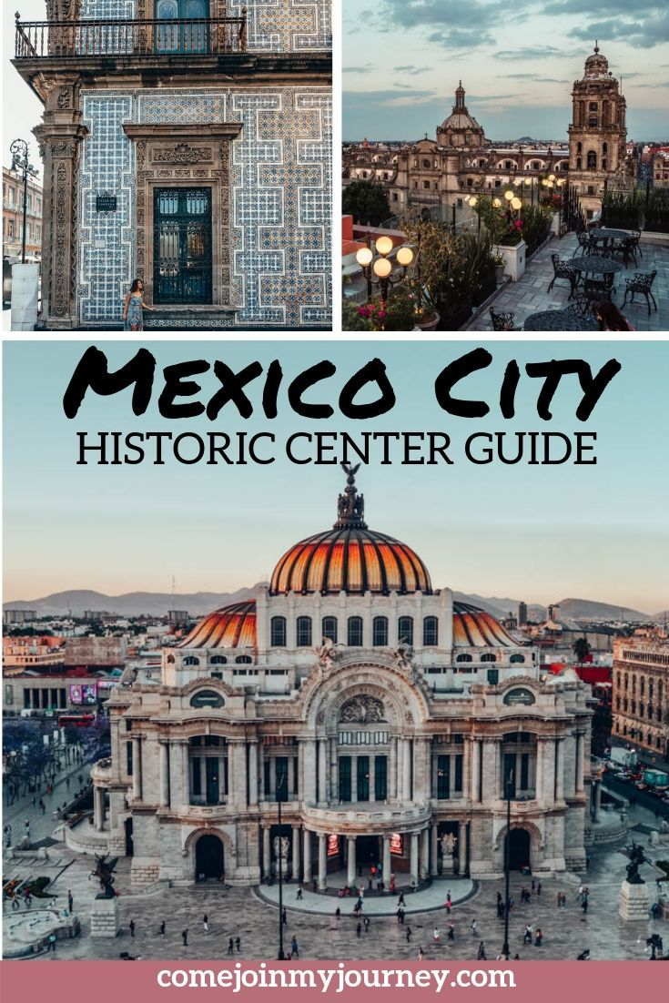 Historic Center of Mexico City Guide
