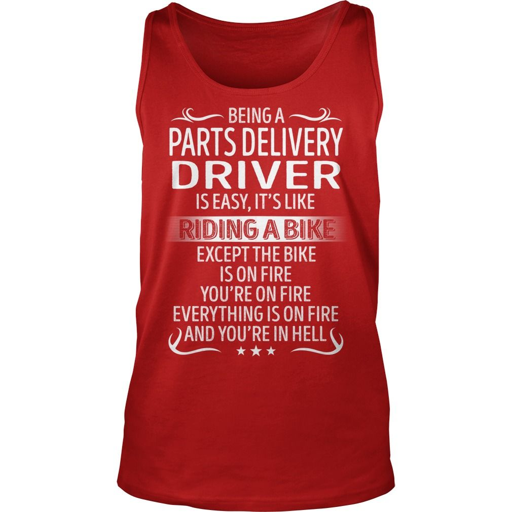 being a parts delivery driver like riding a bike job title tshirt gift ideas