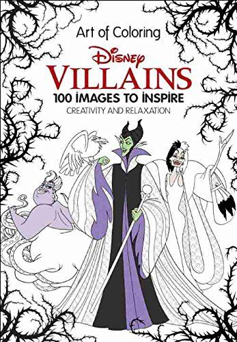 New Disney Villains Art of Coloring:100 Images to Inspire Creativity ...