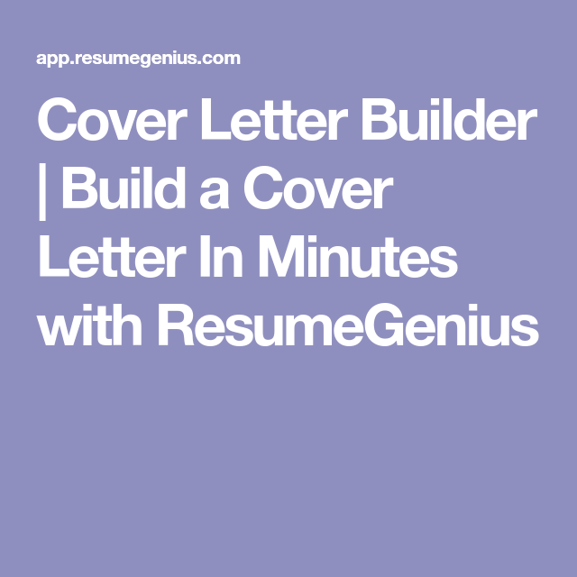 Cover Letter Builder  Build A Cover Letter In Minutes With