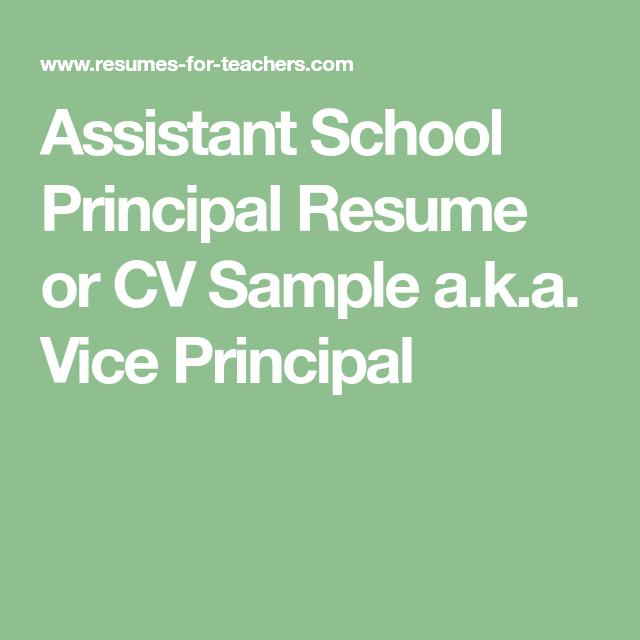 Assistant School Principal Resume Or CV Sample A.k.a. Vice