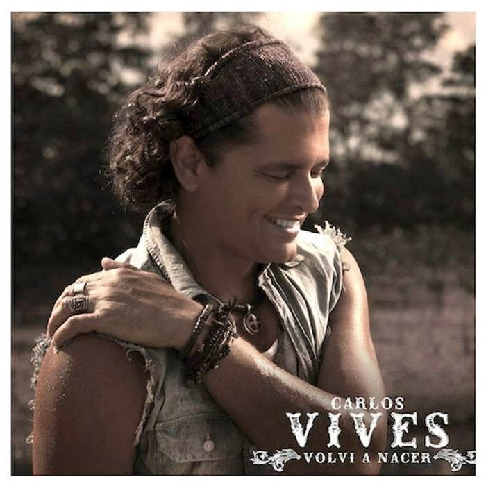 Promos 507: #PROMOS507 #DESCARGA Carlos Vives – Volvi A Nacer ...