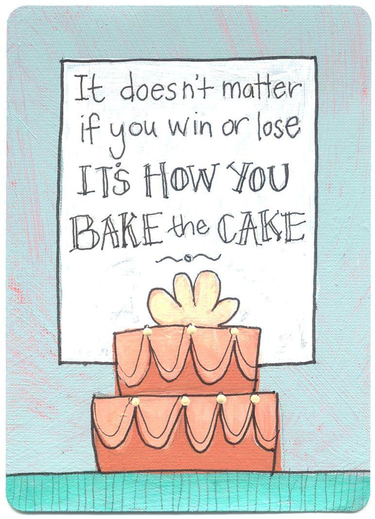 Eat Cake Cake Quotes Baking Quotes Cupcake Quotes