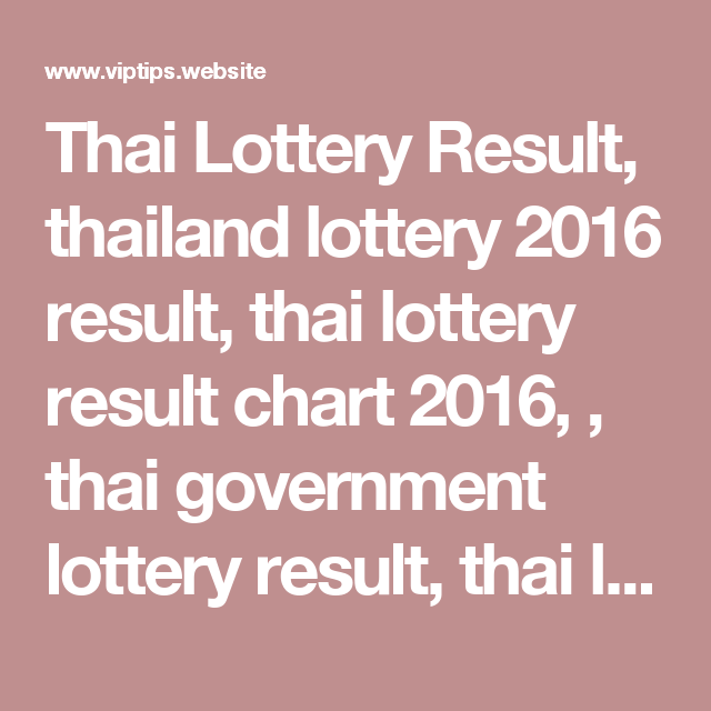 thai lotto chart 2014: Thai lottery result thailand lottery 2016 result thai lottery