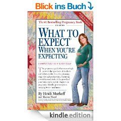 What to Expect When You're Expecting: 4th Edition