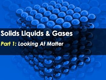 An introductory 28-slide PowerPoint that covers all major topics in a typical middle school unit on solids, liquids and gases.Through text, pictures and animations, this presentation introduces numerous topics.Contents:- What is matter- 4 states of matter- Properties of Solids- Properties of Liquids- Properties of Gases- Properties of Plasma- Changes of stateBonus Section!The presentation includes a separate quiz/game where students examine 10 images and decide whether a solid, liquid or…