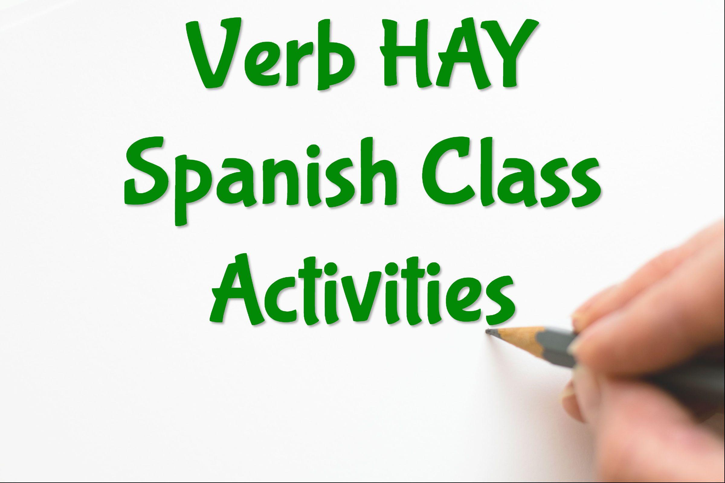 Verb Hay Spanish Class Activities Spanish Class Class Activities Spanish Teacher Resources [ 1600 x 2400 Pixel ]