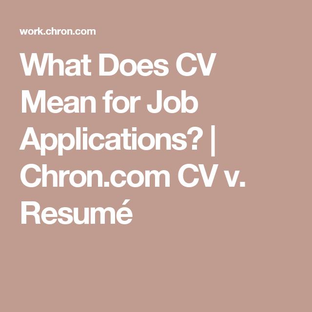 What Does Cv Mean For Job Applications Job Application Job 1099 Contractor