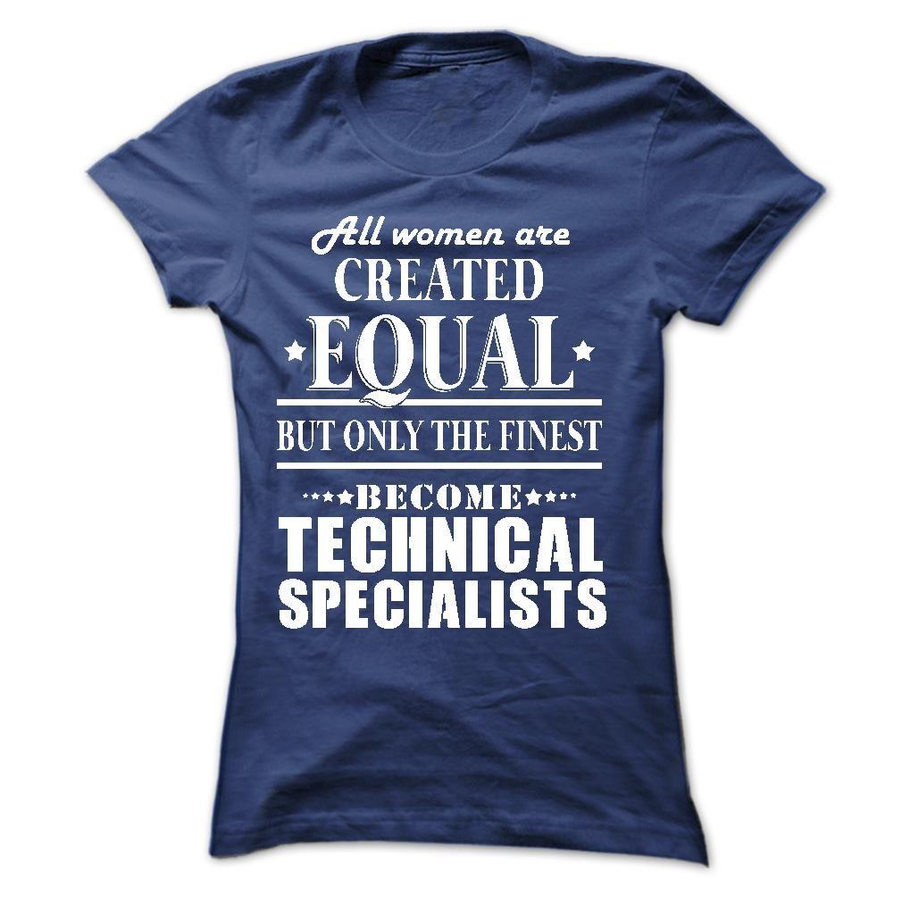 ALL WOMEN-TECHNICAL SPECIALIST T Shirt, Hoodie, Sweatshirts - Shirt, shirt outfit, shirt dress, teeshirt