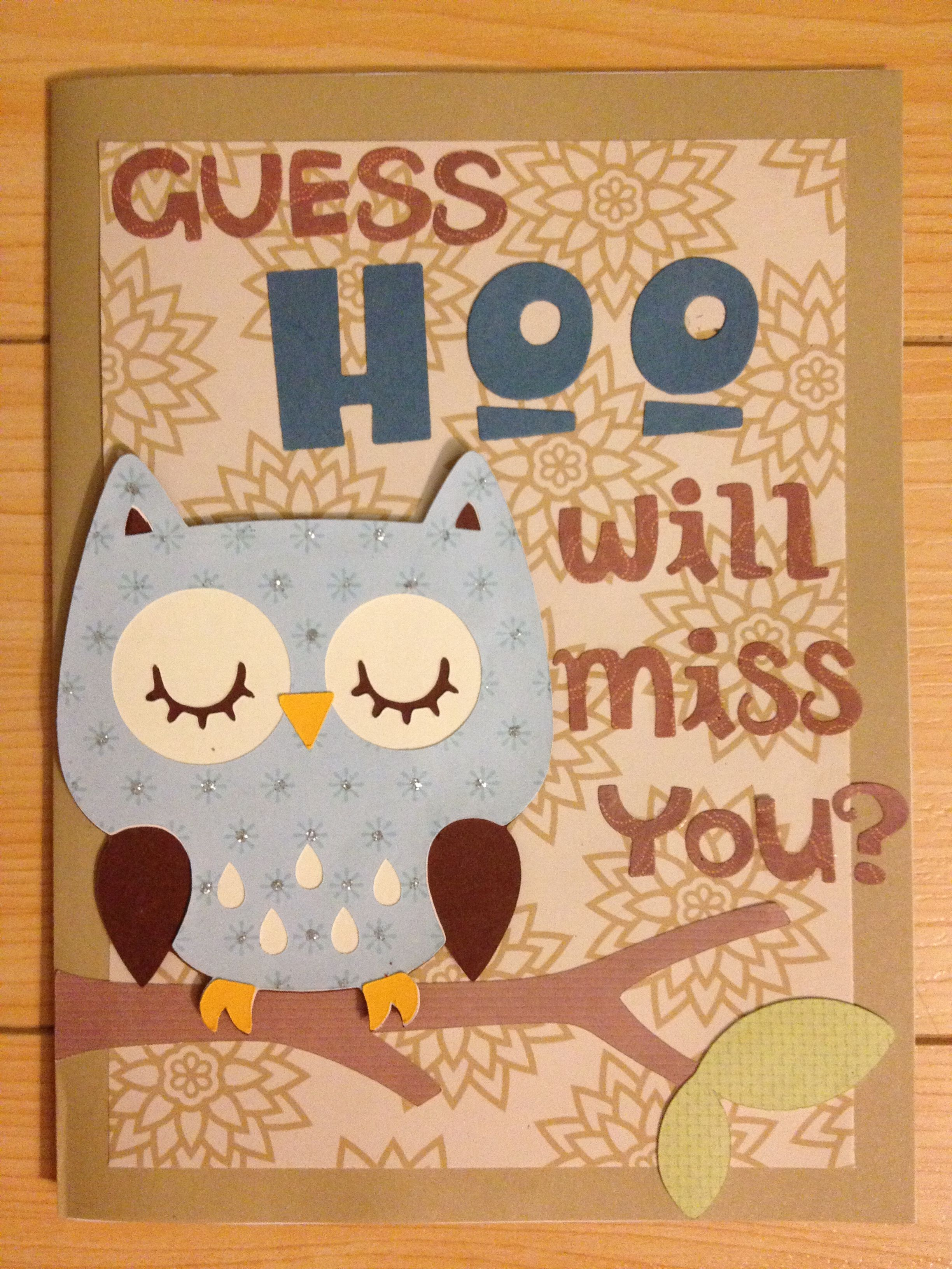 Diy going away owl card qts pinterest owl card owl and cards