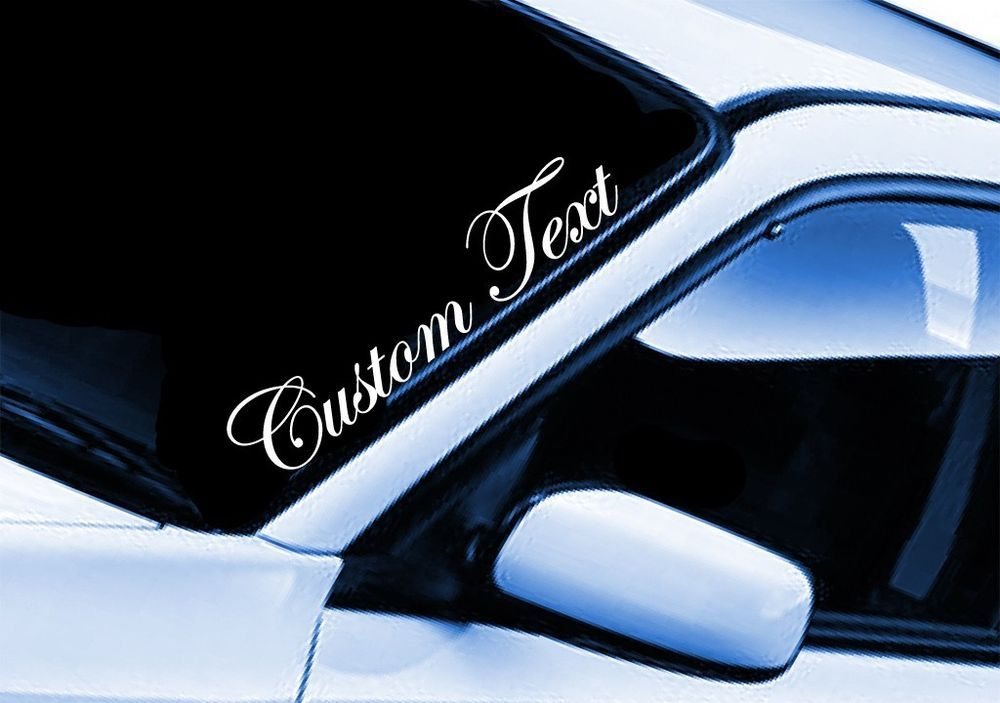 Custom Car Decals: Custom Text Sticker Car Lettering Name JDM Euro Windshield