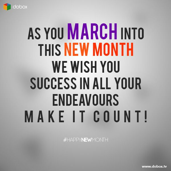 Wish You Success Quotes: As You MARCH Into This New Month