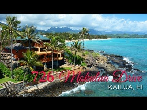 Kailua Beachfront Luxury Home For Sale | 726 Mokulua Drive, Kailua, HI    YouTube