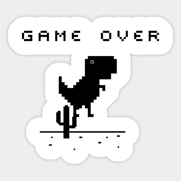 Game Over Google Chrome T Rex Offline Game Game Over Sticker Teepublic Pegatinas Bonitas Pegatinas Wallpaper Pegatinas Imprimibles