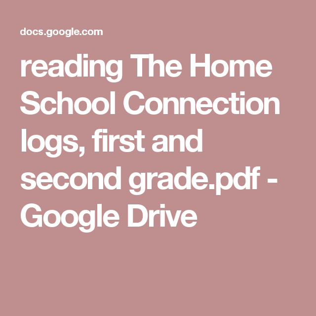 reading The Home School Connection logs, first and second ...
