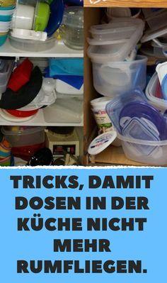 Tricks, damit Dosen in der Küche nicht mehr rumfliegen ...