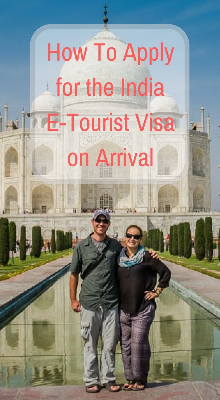 How To Apply For The India E Tourist Visa On Arrival Travel