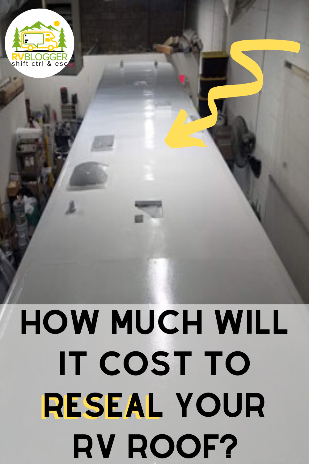 Rv Roof Reseal Cost Rvblogger In 2020 Rv Maintenance Roof Sealant Rv