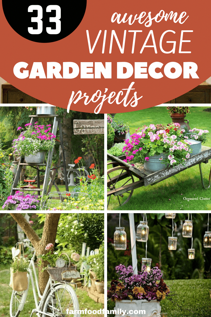 33 Most Beautiful Vintage Garden Decor Ideas Farmfoodfamily Vintage Garden Decor Vintage Garden Garden Decor Projects