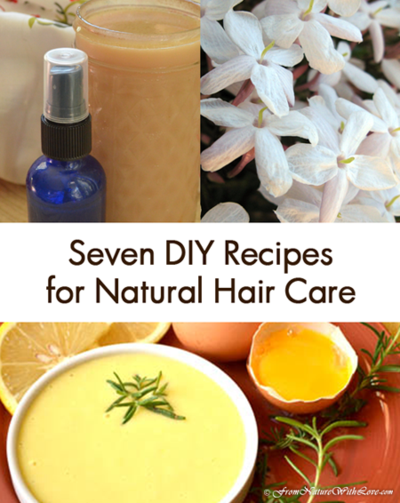 Seven DIY Recipes for All Natural Hair Care #organichaircare