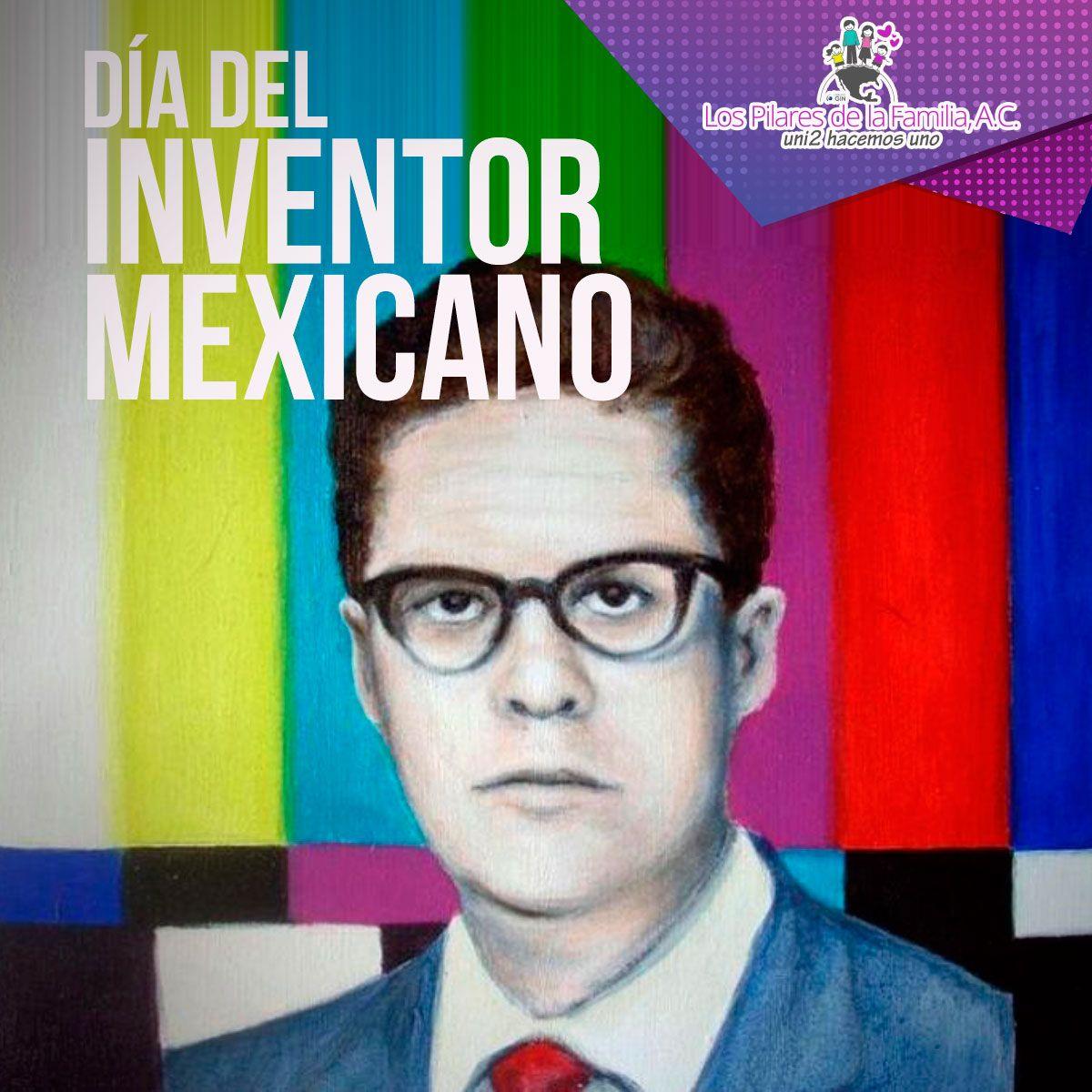 17 De Febrero Día Del Inventor Mexicano Celebraciones