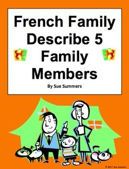 French Family - Describe 5 Family Members - La Familie