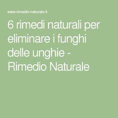 6 rimedi naturali per eliminare i funghi delle unghie - Rimedio Naturale