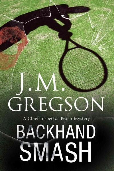 Backhand Smash: A British Police Procedural