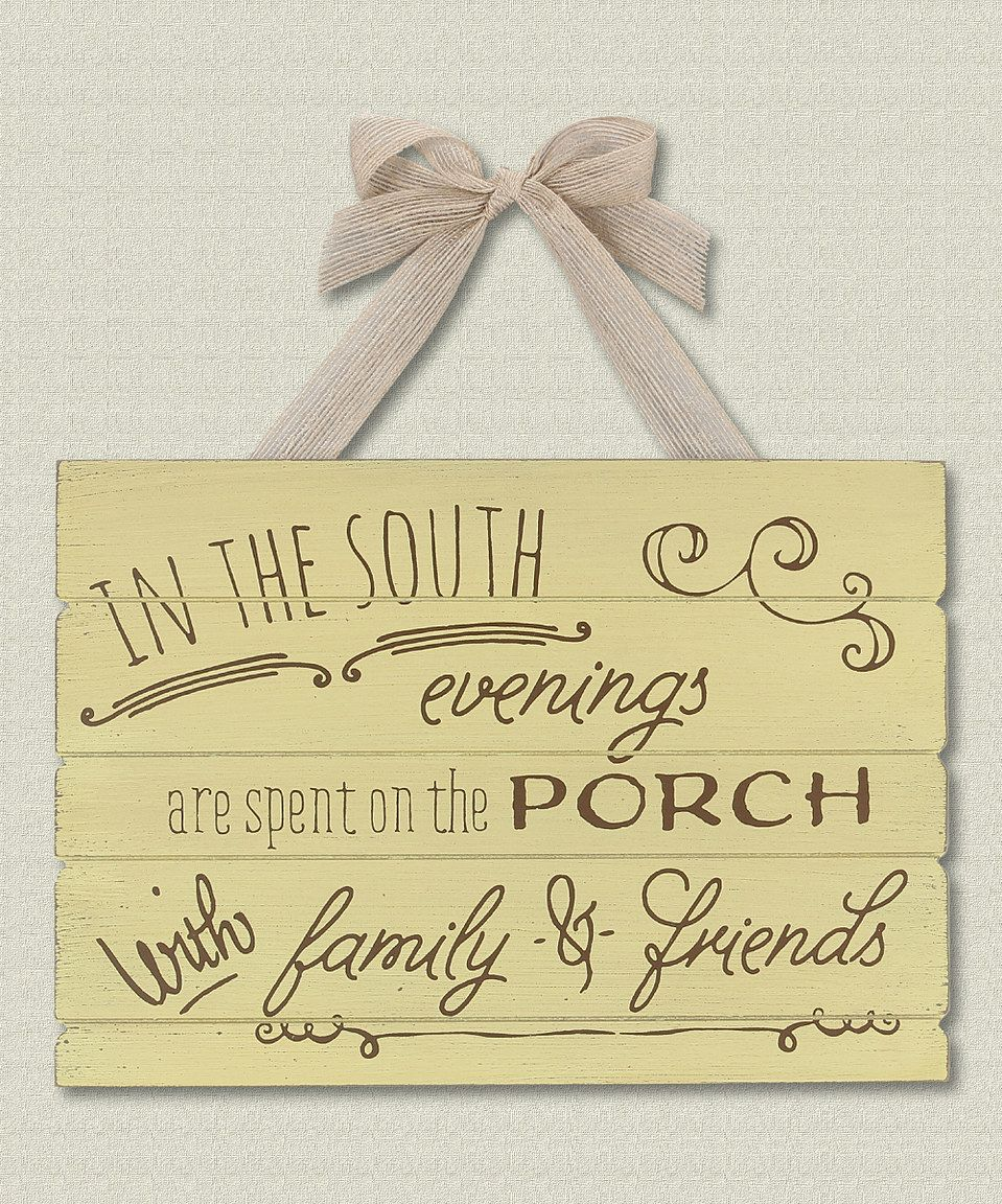 Another great find on #zulily! \'In the South\' Wall Sign by Young\'s ...