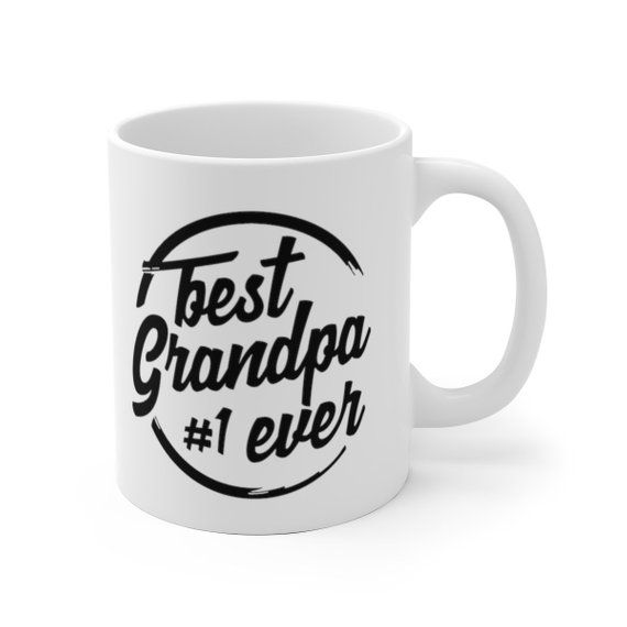 Best Grandpa Ever Mug, Best Grandfather Ever Gift, Gift For Grandpa, Father's Day Gift, Grandparent's Day Gift #grandparentsdaygifts