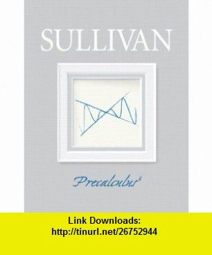 Precalculus 8th edition 9780132256889 michael sullivan isbn 10 precalculus edition by michael sullivan fandeluxe Gallery