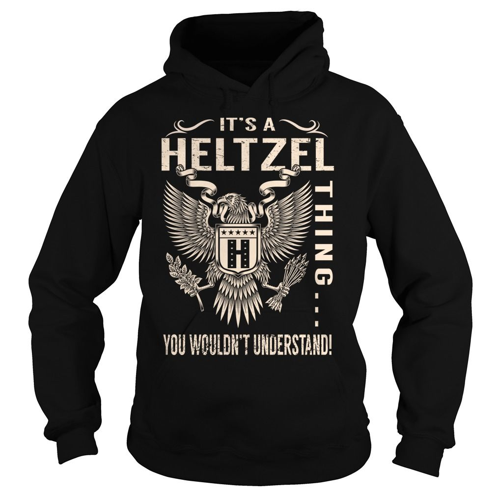 Its a HELTZEL Thing You Wouldnt Understand - Last Name, Surname T-Shirt (Eagle)