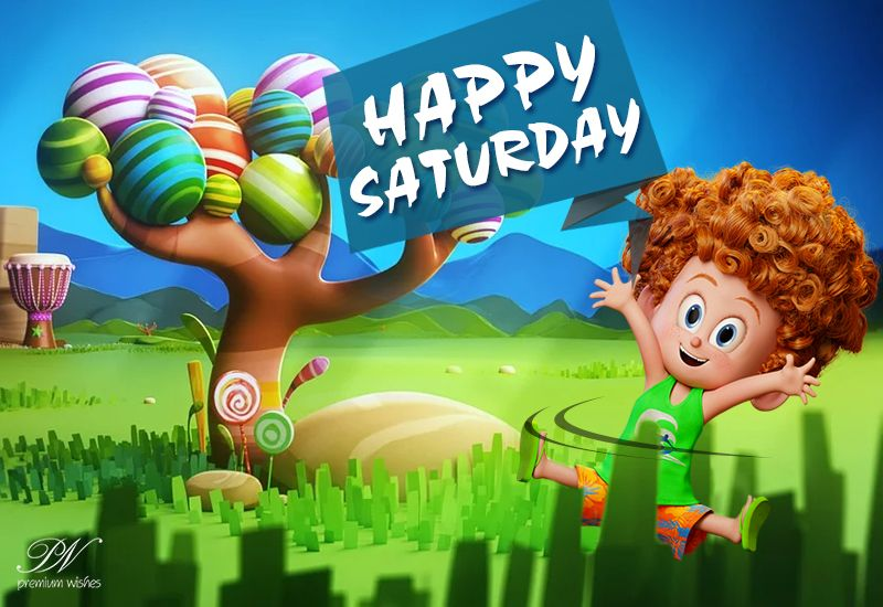 Happy Saturday Enjoy Your Weekend And The Sun Happy Weekend Images Good Morning Cartoon Happy Saturday