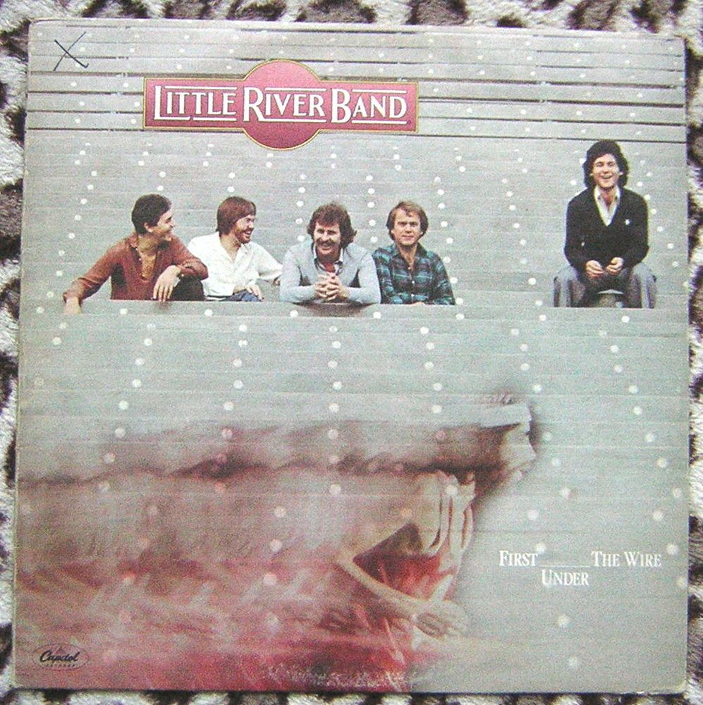 Details about Little River Band - First Under the Wire Vinyl LP ...