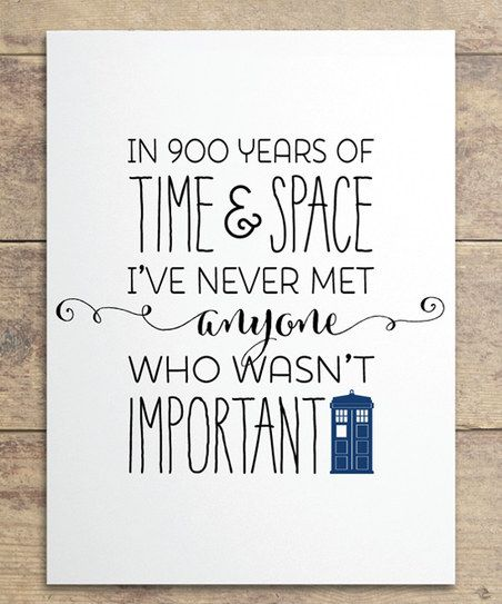 Exceptional This Is One Of My All Time Favorite Doctor Who Quotes. Love This So