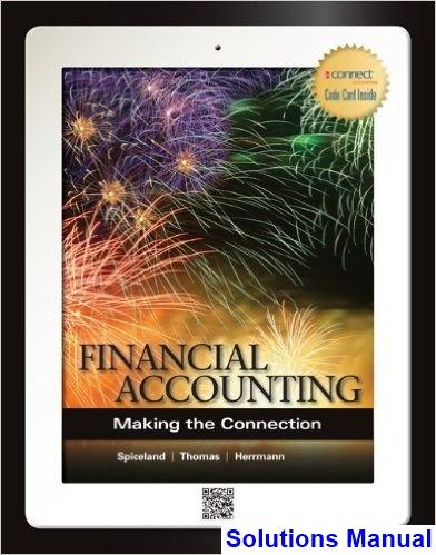 Financial accounting making the connection 1st edition spiceland financial accounting making the connection 1st edition spiceland solutions manual test bank solutions manual fandeluxe Images