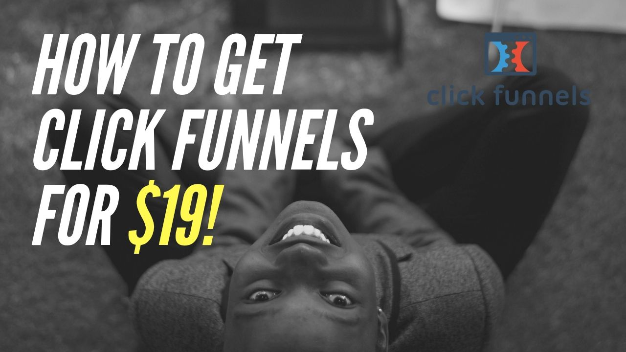 How to Get ClickFunnels for 19 Learn social media, How