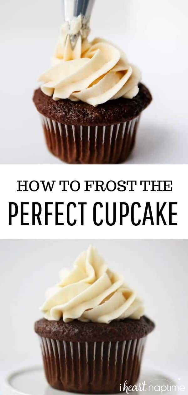 How to Frost the Perfect Cupcake (For Beginners!) - I Heart Naptime #cupcakefrostingtips