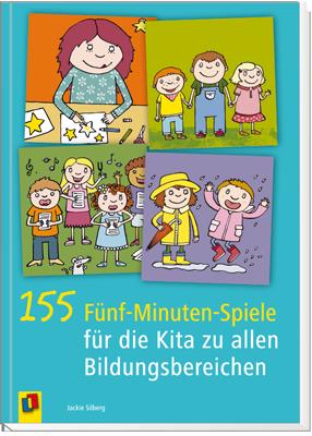 155 Funf Minuten Spiele Fur Die Kita Zu Allen Bildungsbereichen Bildungsbereiche Bildung Kinderbucher