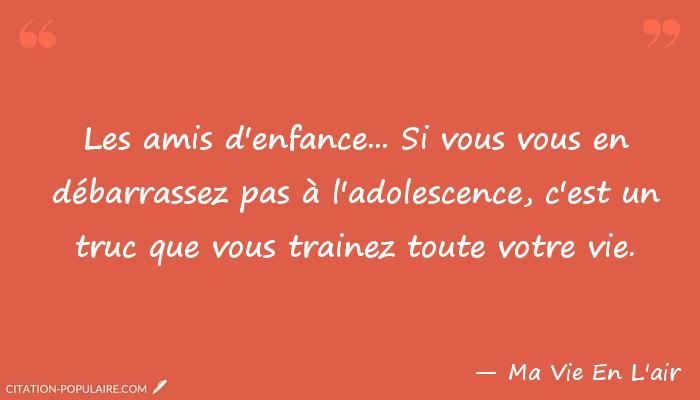 Citation Amitie D Enfance Infos Et Ressources