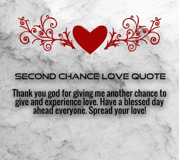 Second Chance Love Quotes For Her With Images Second Chances