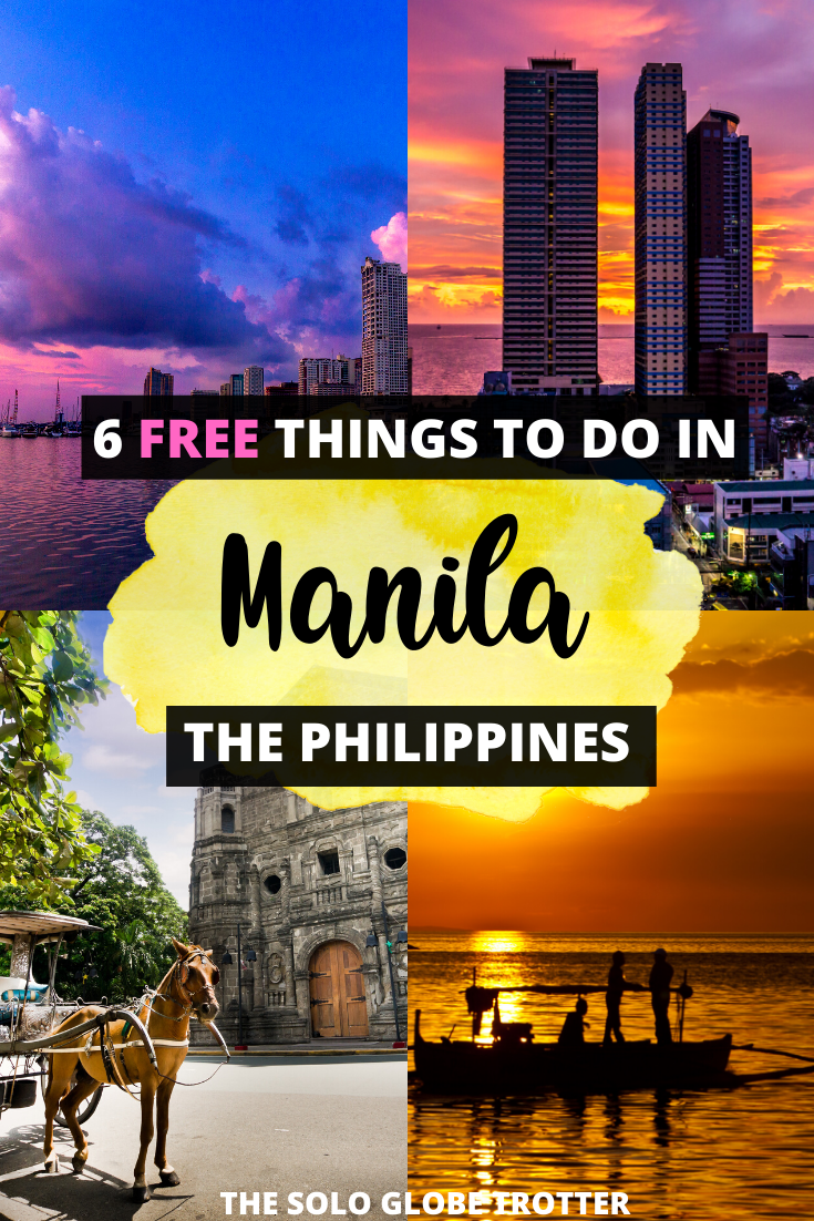 6 Free Things To Do In Manila Philippines A Travel Guide In 2020 Philippines Travel Asia Travel Travel Destinations Asia