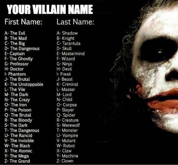 Your Evil Name. I'm the Black Slayer!! Sounds metal enough ...