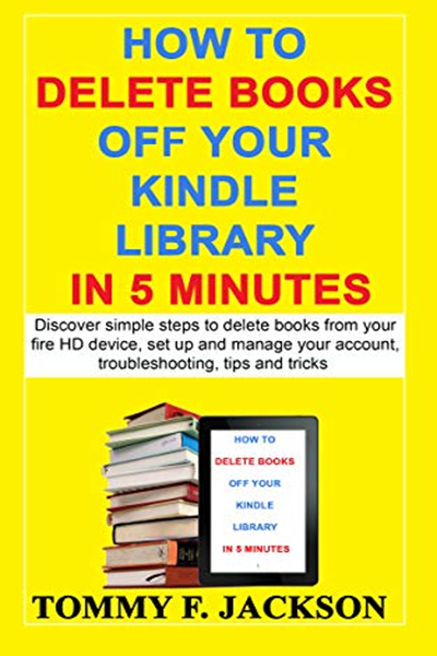 How to delete books off your kindle library in 5 minutes