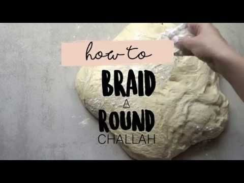 How to Braid a Round Challah - 6 Strands Braid, 4 Strands
