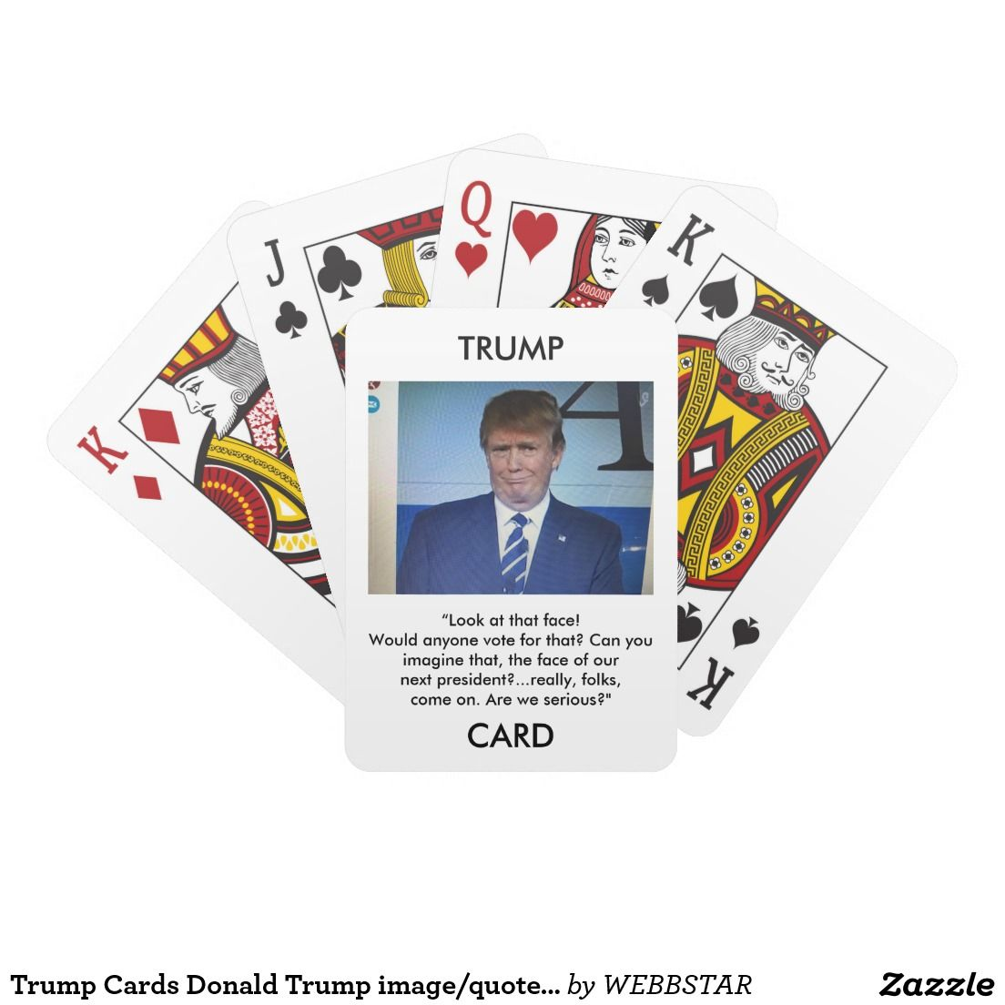 Trump Cards Donald Trump image/quote playing cards | Donald trump ...