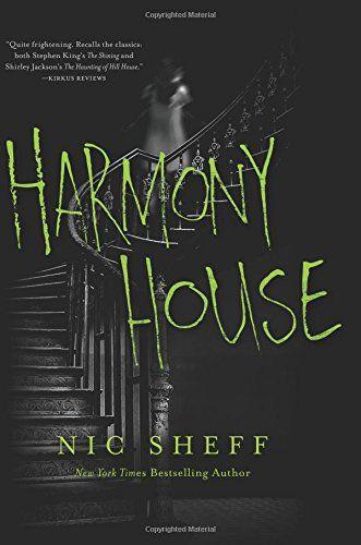 Harmony House Read Online Harmony House Nic Sheff Ebook: Harmony House  Harmony House From Nic Sheff Nic Sheff Ebooks