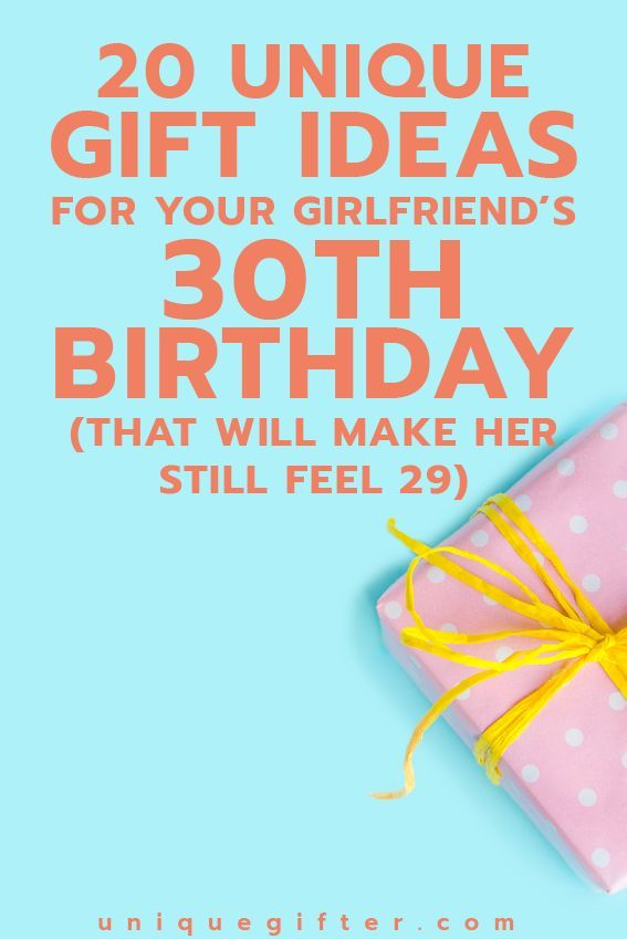 Gift Ideas For Your Girlfriends 30th Birthday