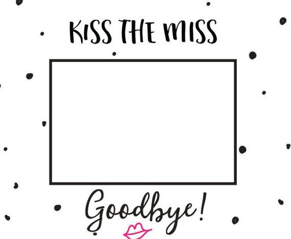 graphic relating to Kiss the Miss Goodbye Printable known as Kiss the Miss out on GoodBye 4x6 Framing Mat// Printable Mat Body