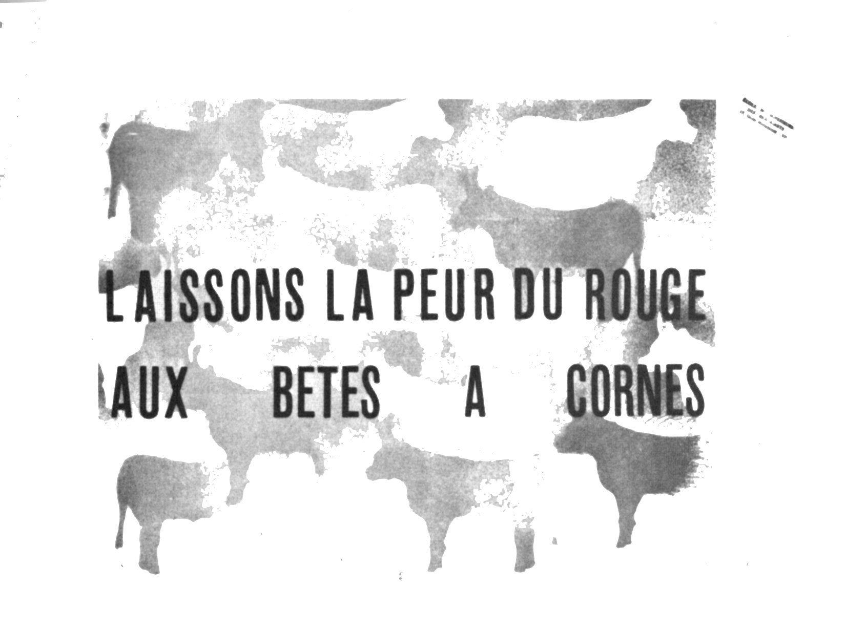 0144cf910ef 1968 mai Laissons la Peur du Rouge aux Bêtes à Cornes